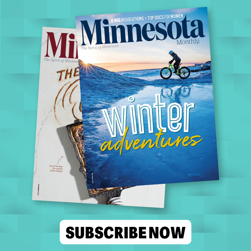 """Image of Minnesota Monthly covers and button with text: """"Subscribe Now"""""""